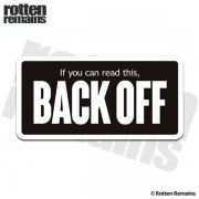 Back Off Funny Sticker Decal
