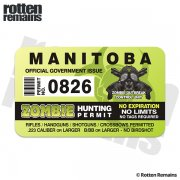 "Manitoba Zombie Hunting Permit 4"" Sticker Decal"